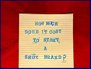How much does it cost to start a shoe brand